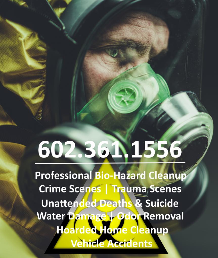 Bio-Hazard Removal Crime Scene Cleanup Phoenix Arizona