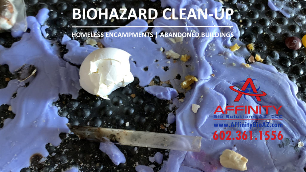 Phoenix Arizona Sun City AZ abandoned building homeless encampment biohazard cleanup