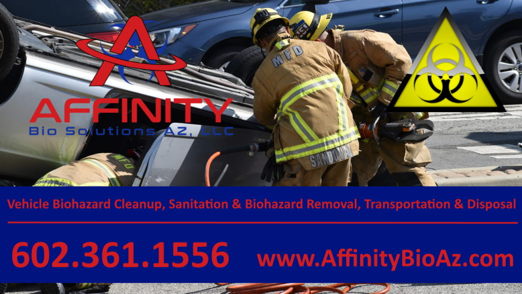 Affinity Bio Solutions of Arizona Vehicle Biohazard cleanup removal and disposal in Phoenix Arizona